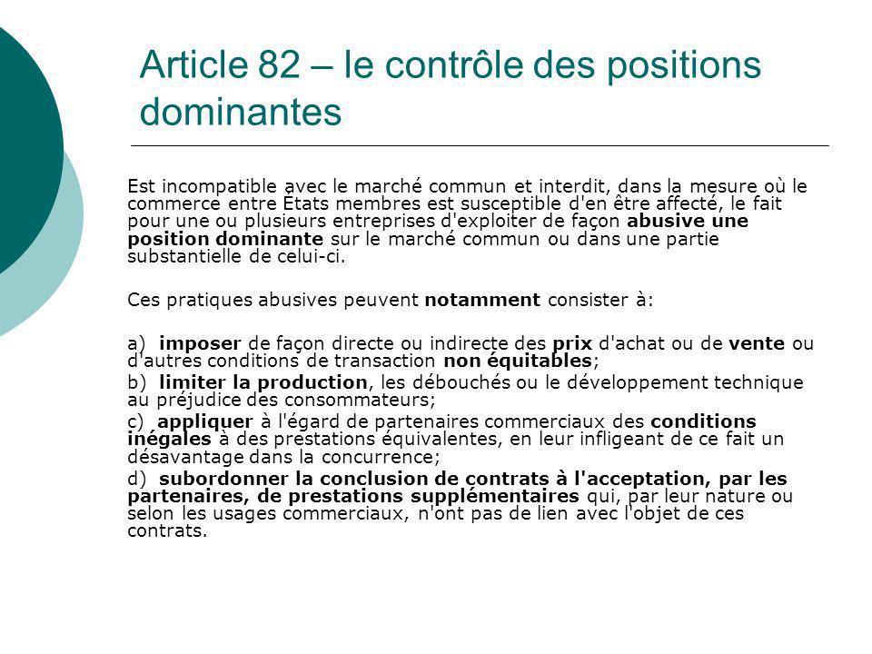 Article 82 – le contrôle des positions dominantes