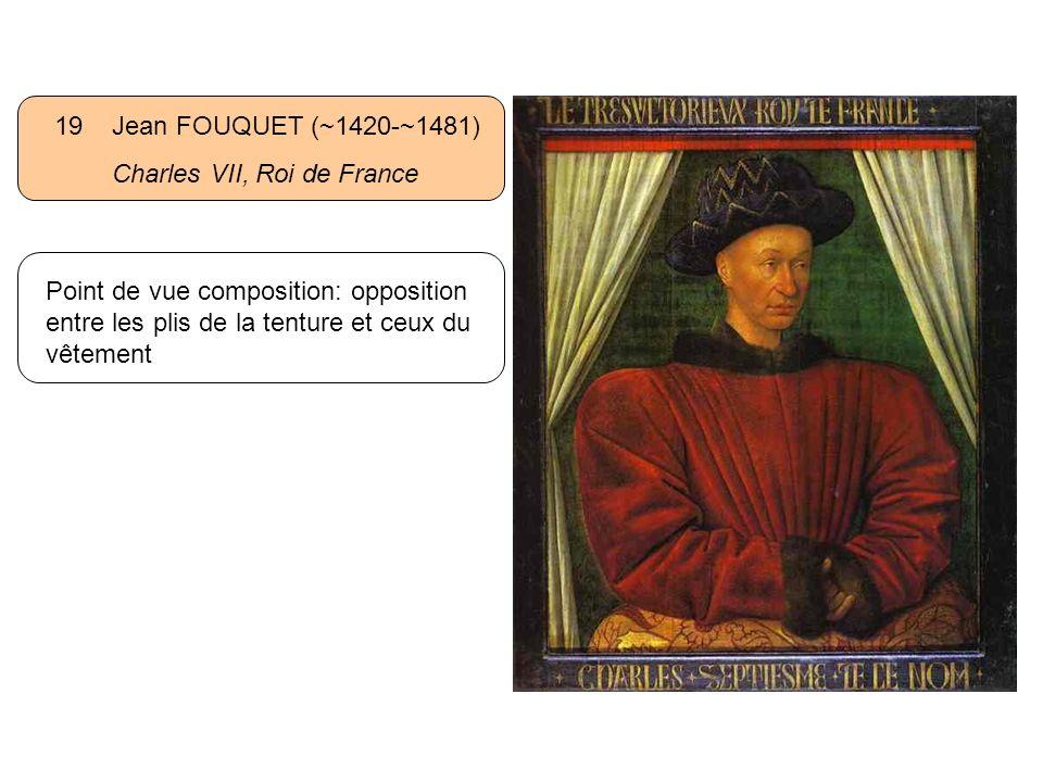 19 Jean FOUQUET (~1420-~1481) Charles VII, Roi de France.