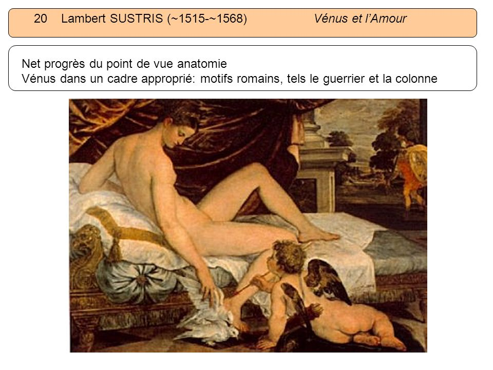 20 Lambert SUSTRIS (~1515-~1568) Vénus et l'Amour