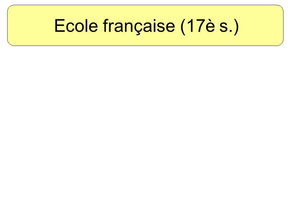Ecole française (17è s.)