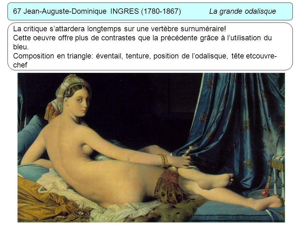 67 Jean-Auguste-Dominique INGRES (1780-1867) La grande odalisque