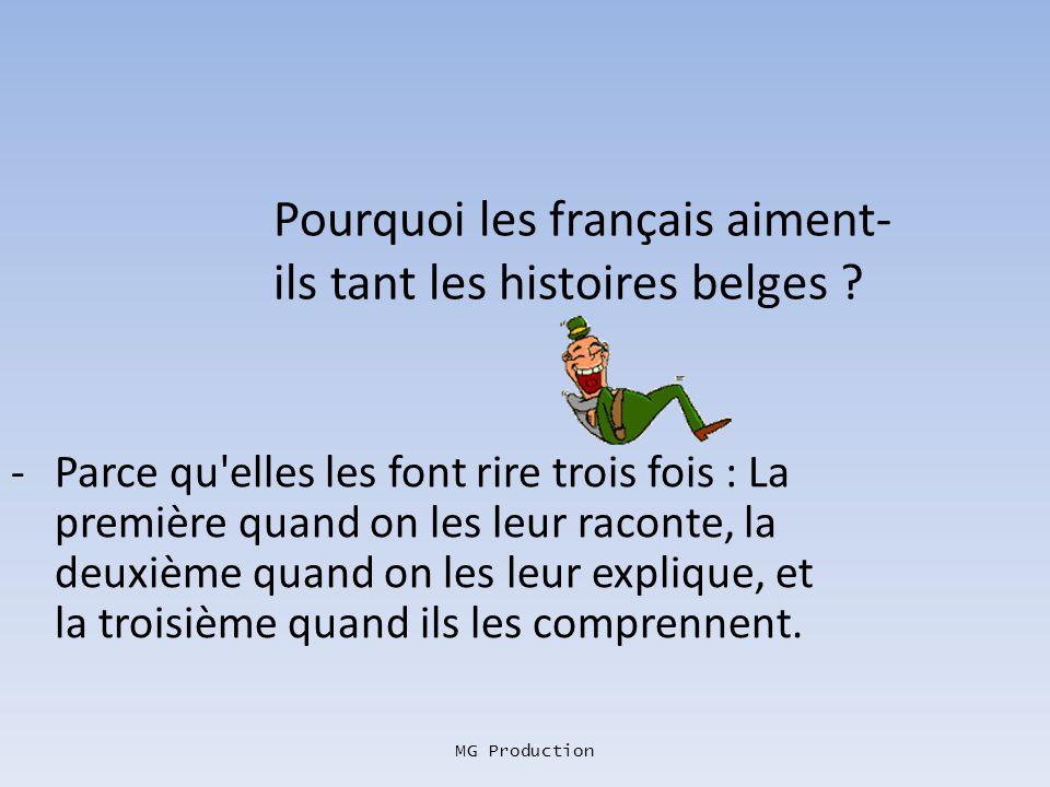 Pourquoi les français aiment-ils tant les histoires belges