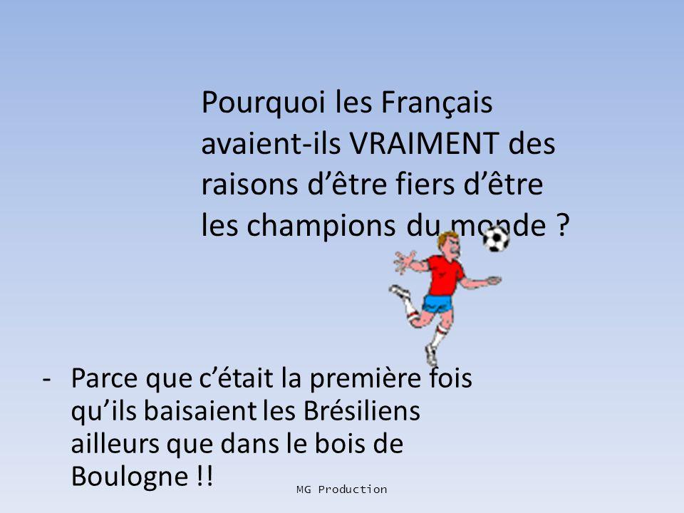 Pourquoi les Français avaient-ils VRAIMENT des raisons d'être fiers d'être les champions du monde