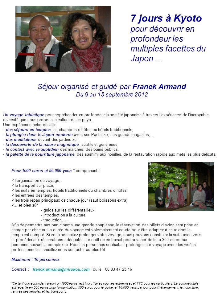 Séjour organisé et guidé par Franck Armand