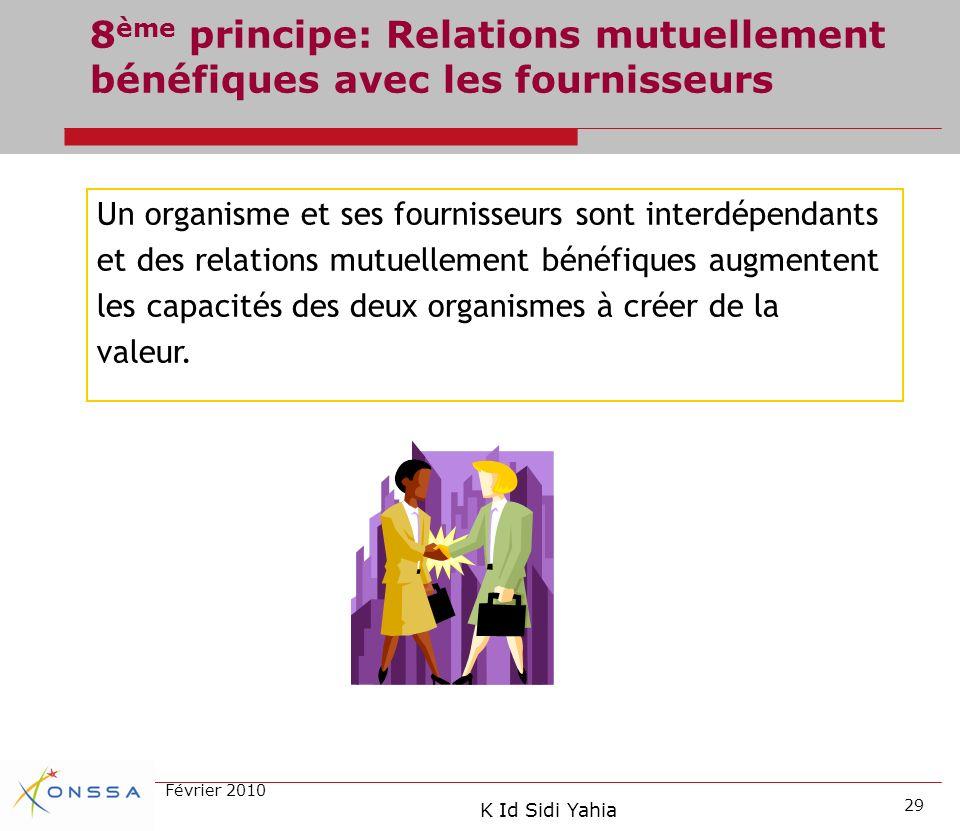 8ème principe: Relations mutuellement bénéfiques avec les fournisseurs