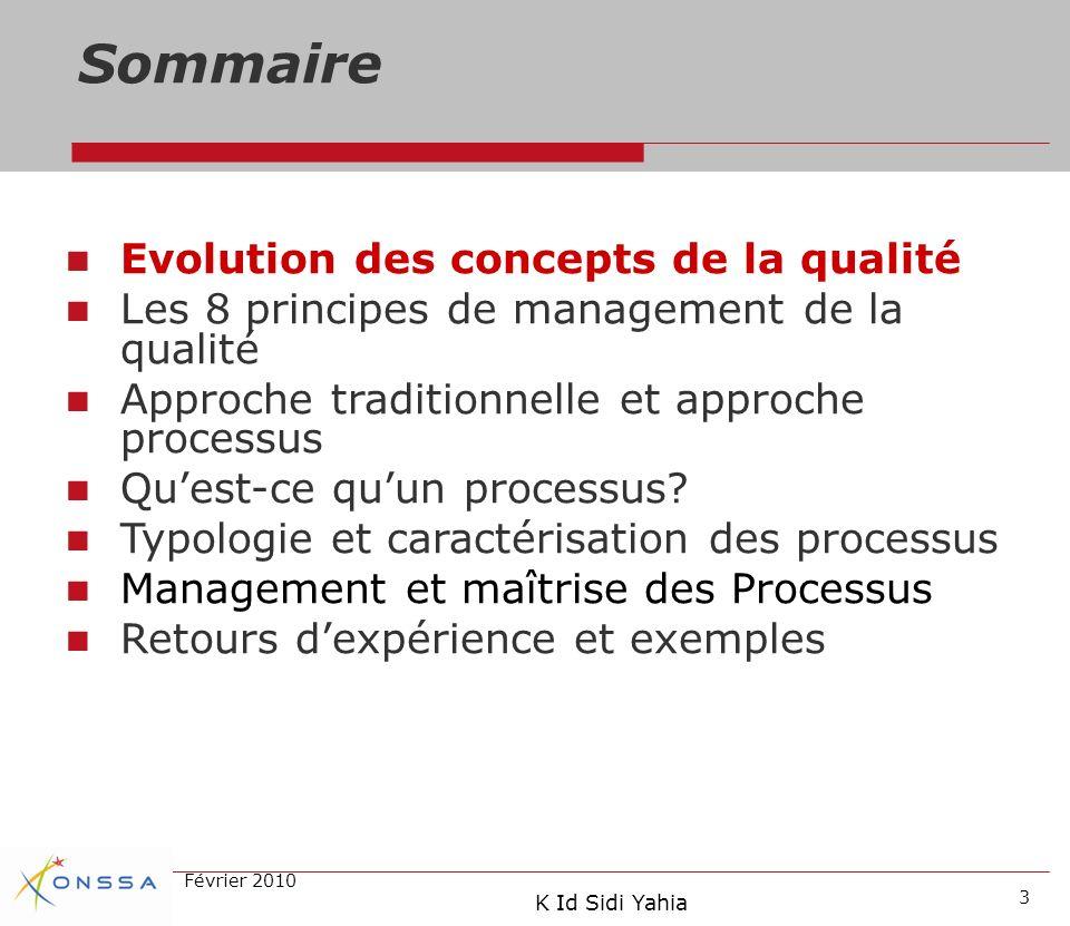 Sommaire Evolution des concepts de la qualité