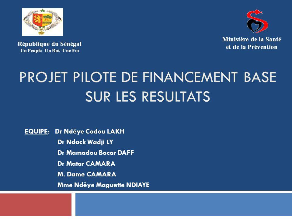 PROJET PILOTE DE FINANCEMENT BASE SUR LES RESULTATS