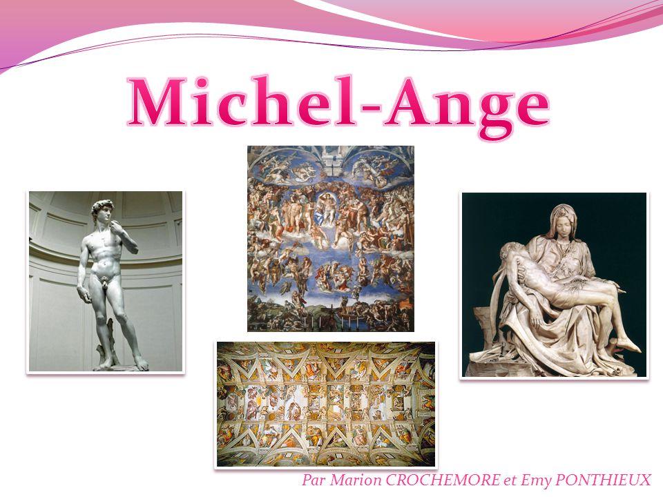 Michel-Ange Par Marion CROCHEMORE et Emy PONTHIEUX