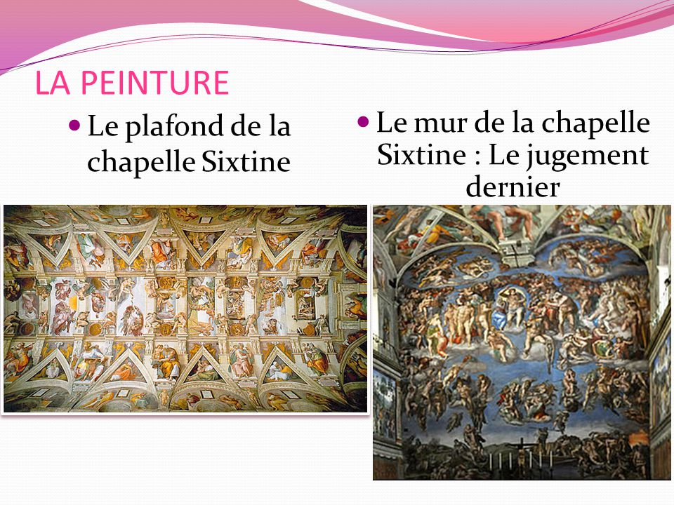 LA PEINTURE Le plafond de la chapelle Sixtine