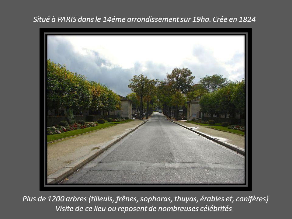 Situé à PARIS dans le 14éme arrondissement sur 19ha. Crée en 1824