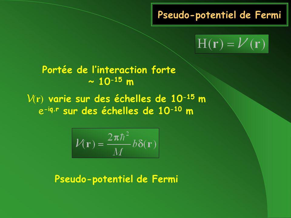Pseudo-potentiel de Fermi