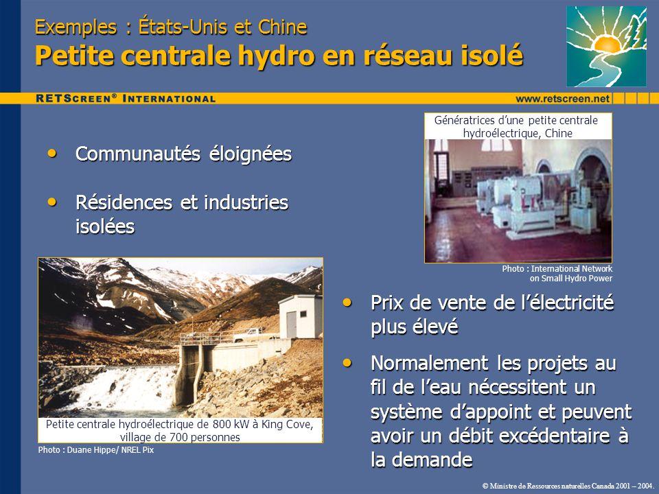 Exemples : États-Unis et Chine Petite centrale hydro en réseau isolé