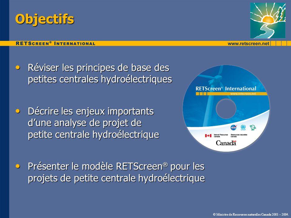 Objectifs Réviser les principes de base des petites centrales hydroélectriques.