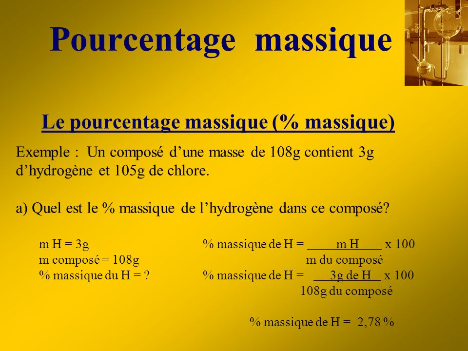 Pourcentage massique Le pourcentage massique (% massique)