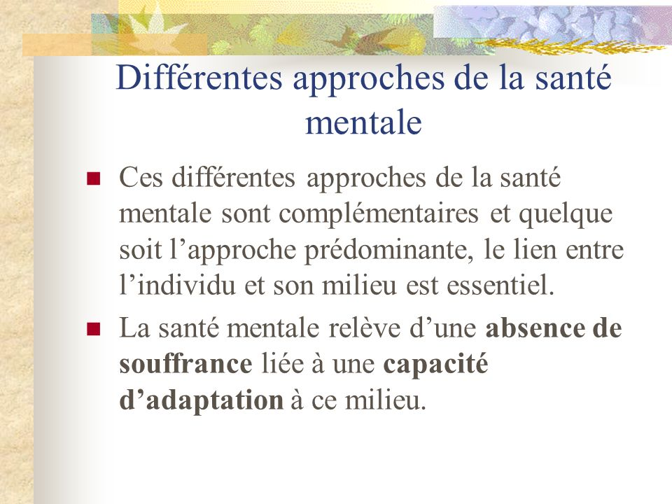 Différentes approches de la santé mentale