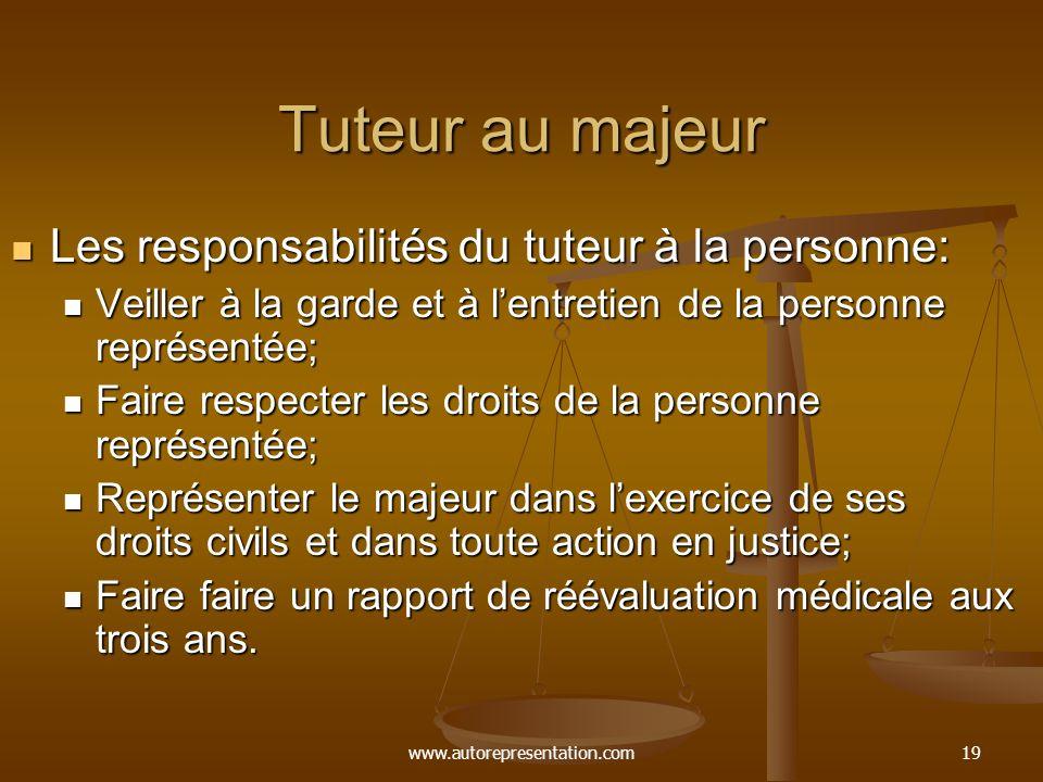 Tuteur au majeur Les responsabilités du tuteur à la personne: