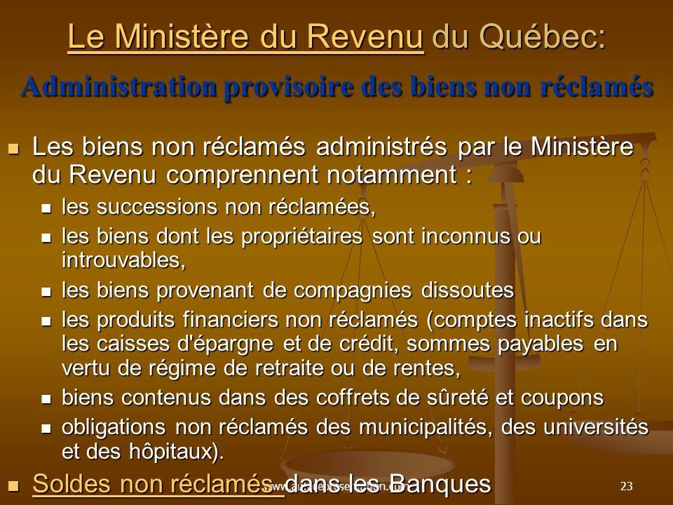 Le Ministère du Revenu du Québec: Administration provisoire des biens non réclamés