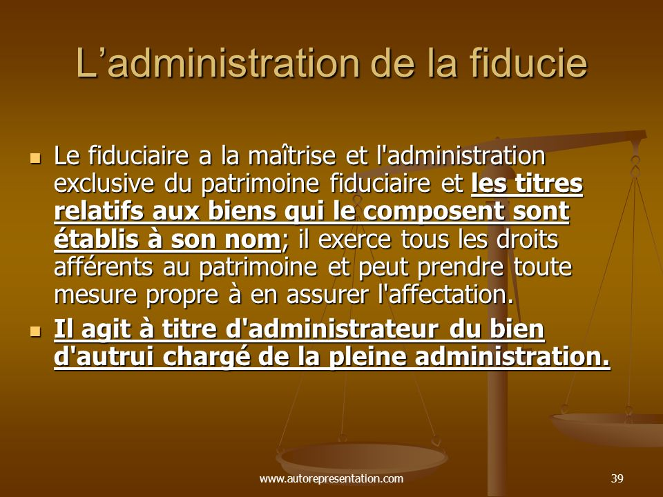 L'administration de la fiducie