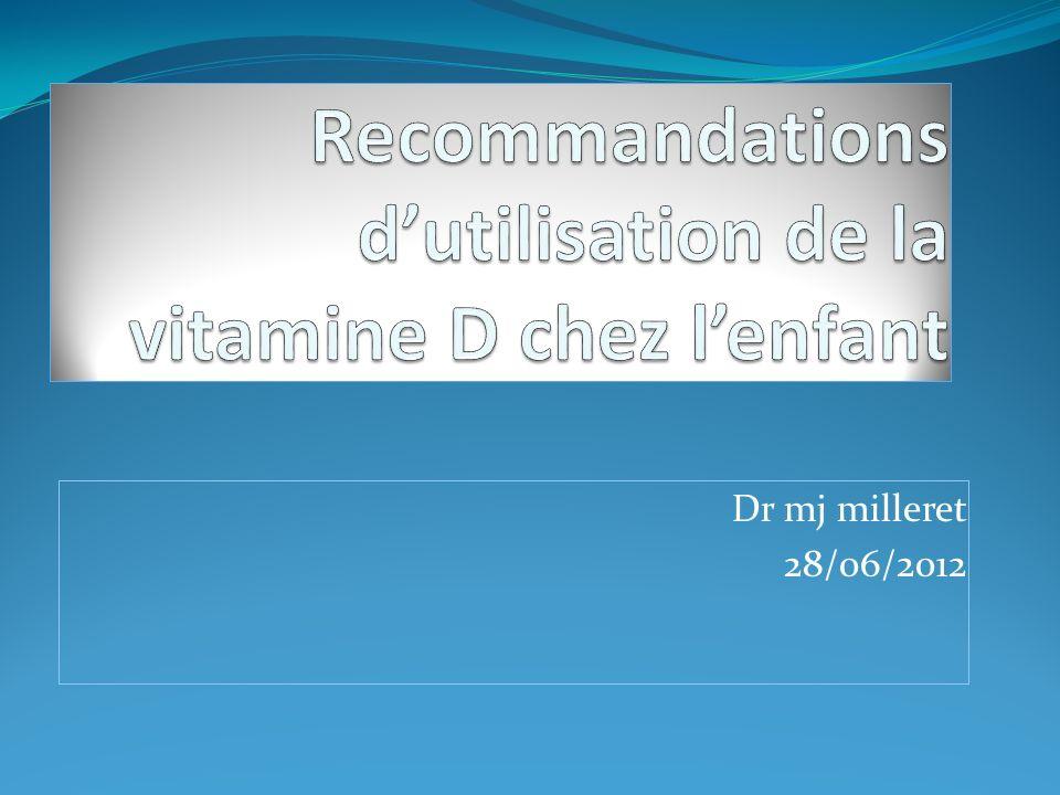 Recommandations d'utilisation de la vitamine D chez l'enfant