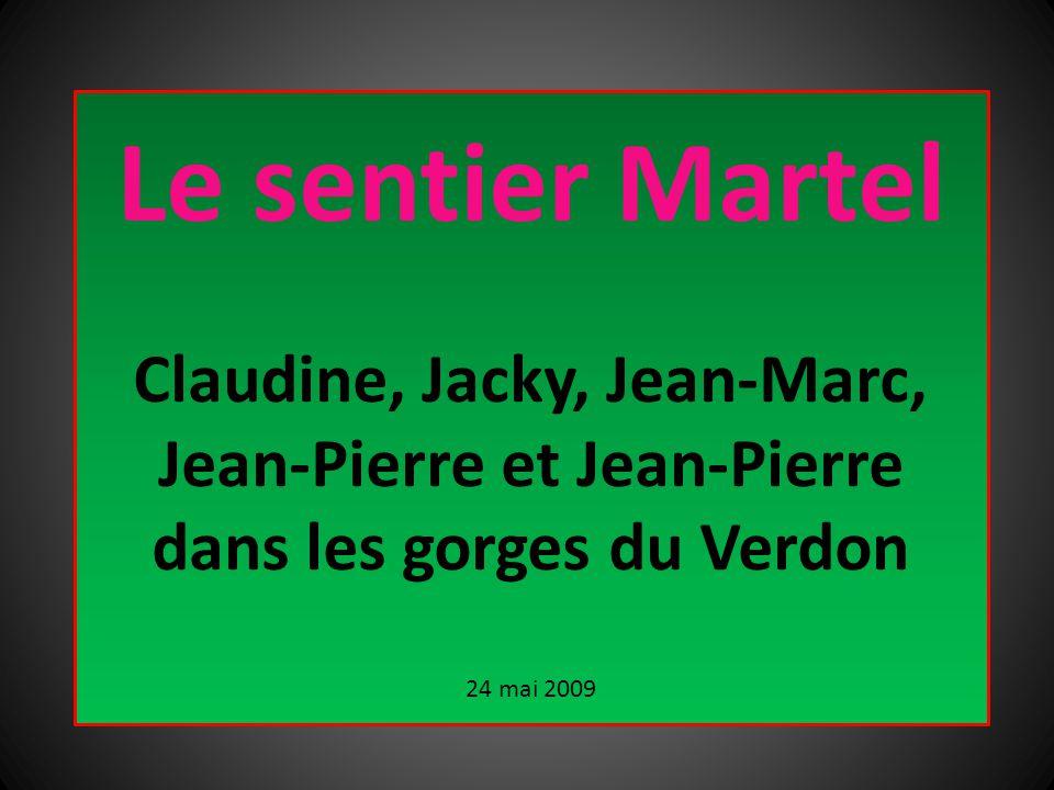 Le sentier Martel Claudine, Jacky, Jean-Marc, Jean-Pierre et Jean-Pierre dans les gorges du Verdon.