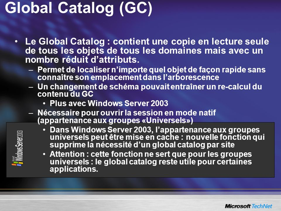 Global Catalog (GC)