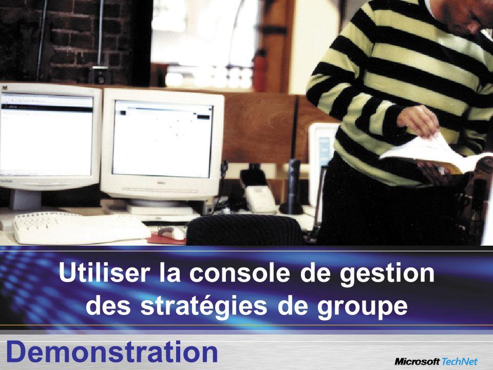 Utiliser la console de gestion des stratégies de groupe