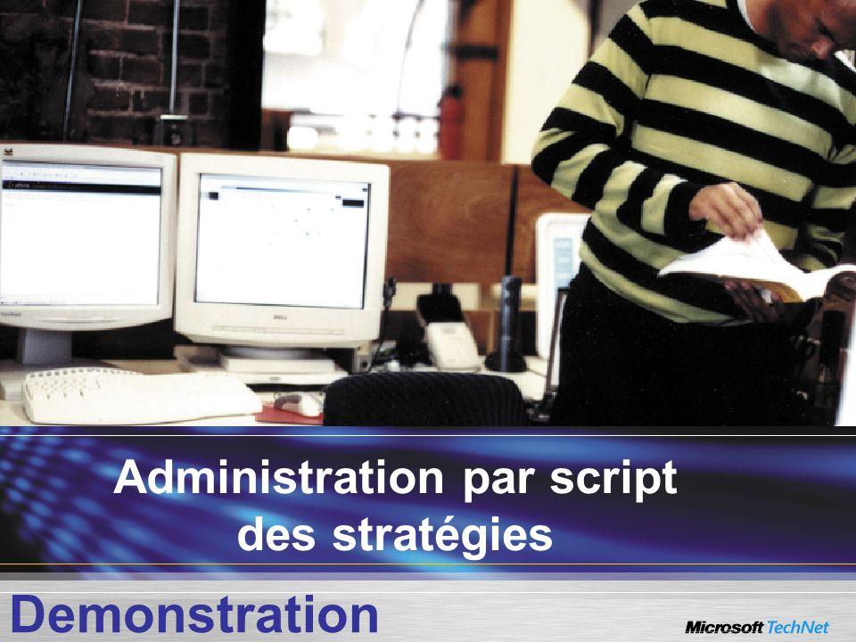 Administration par script des stratégies