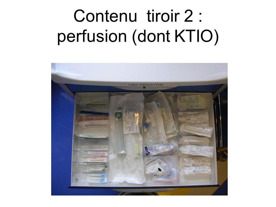 Contenu tiroir 2 : perfusion (dont KTIO)