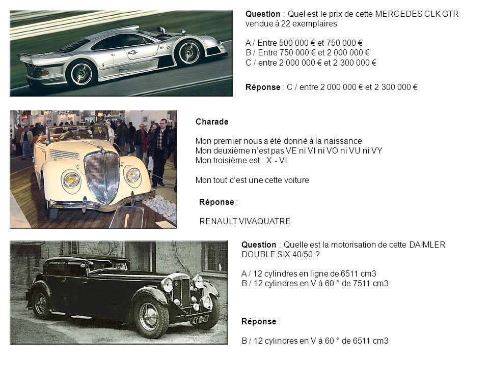 Question : Quel est le prix de cette MERCEDES CLK GTR vendue à 22 exemplaires