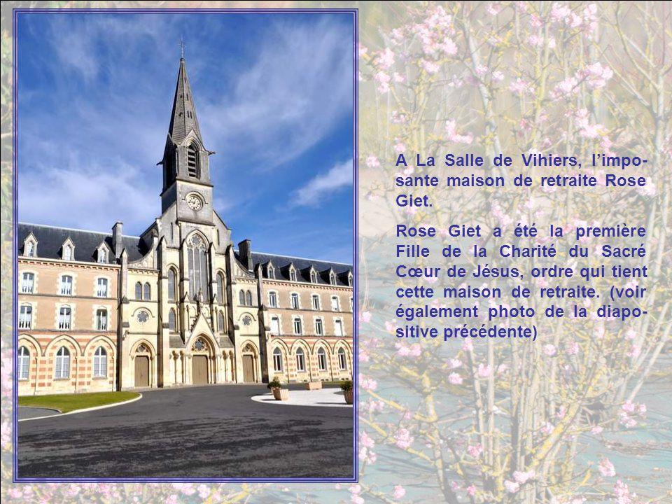 A La Salle de Vihiers, l'impo-sante maison de retraite Rose Giet.