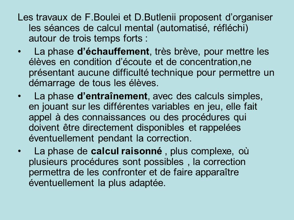 Les travaux de F. Boulei et D