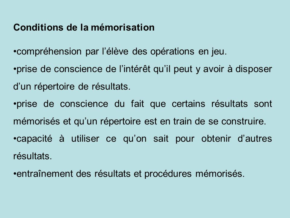 Conditions de la mémorisation