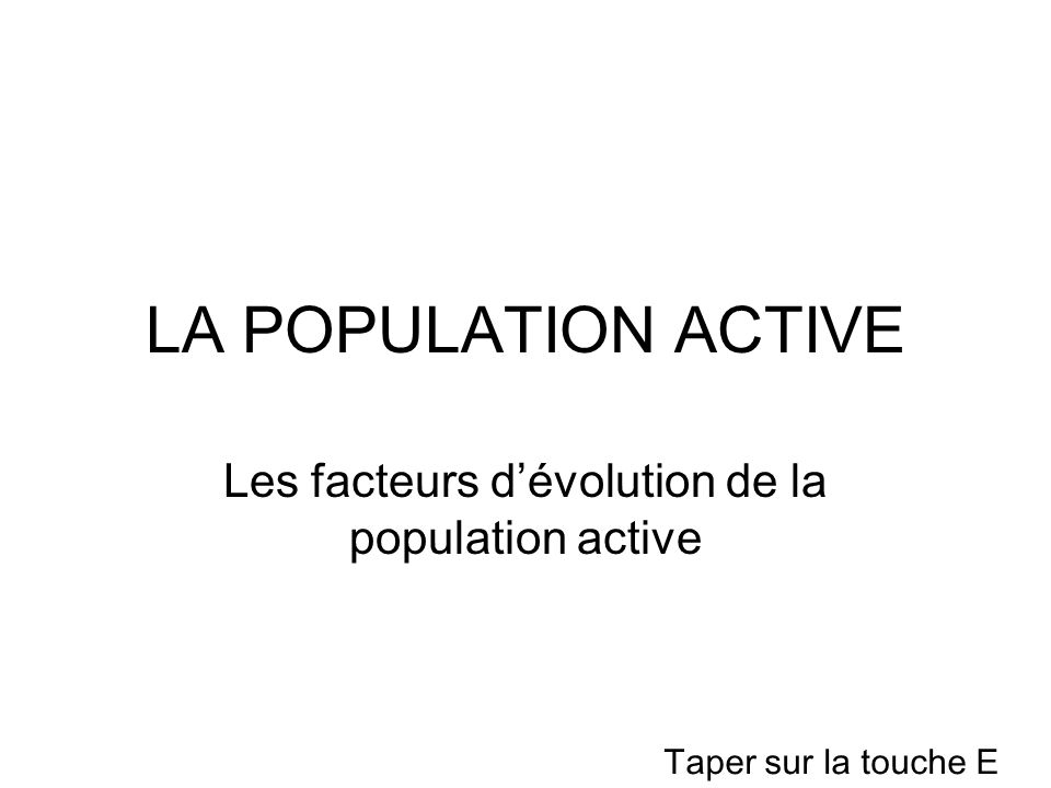 Les facteurs d'évolution de la population active