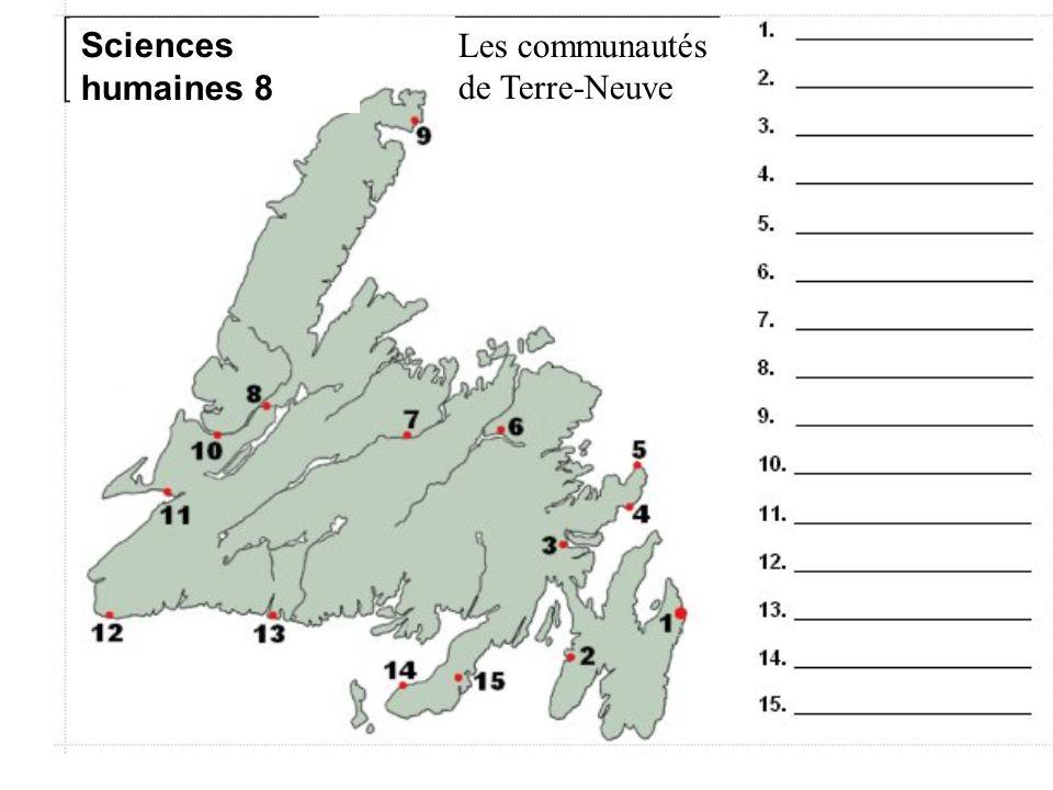 Sciences humaines 8 Les communautés de Terre-Neuve