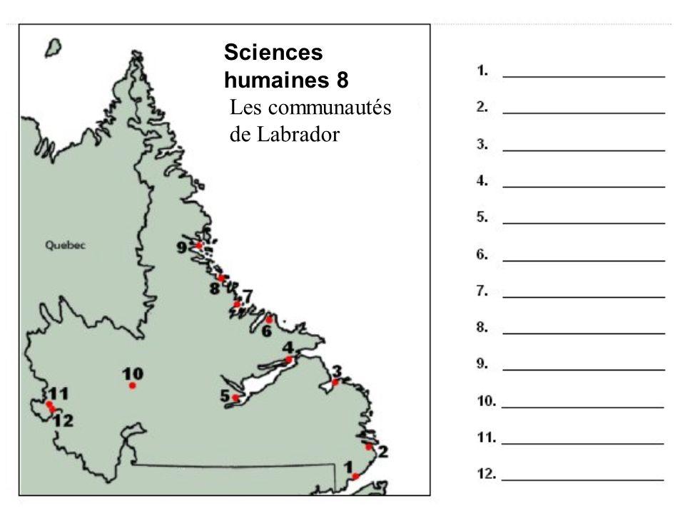 Sciences humaines 8 Les communautés de Labrador