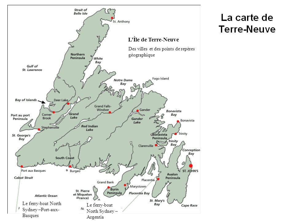 L'Île de Terre-Neuve Des villes et des points de repères géographique