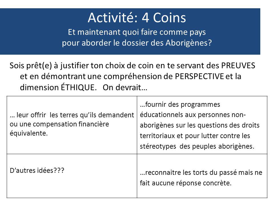 Activité: 4 Coins Et maintenant quoi faire comme pays pour aborder le dossier des Aborigènes