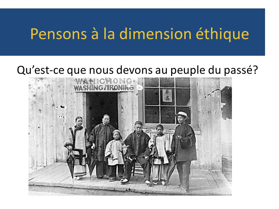 Pensons à la dimension éthique