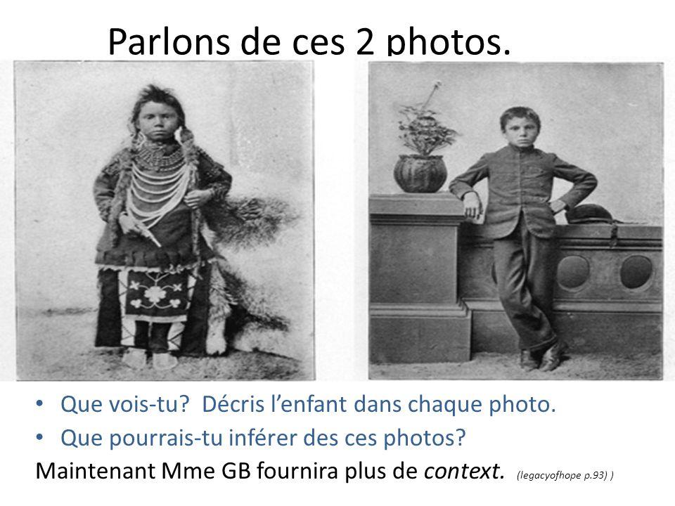 Parlons de ces 2 photos. Que vois-tu Décris l'enfant dans chaque photo. Que pourrais-tu inférer des ces photos
