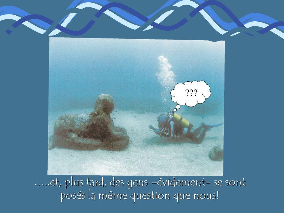 …..et, plus tard, des gens –évidement- se sont posés la même question que nous!