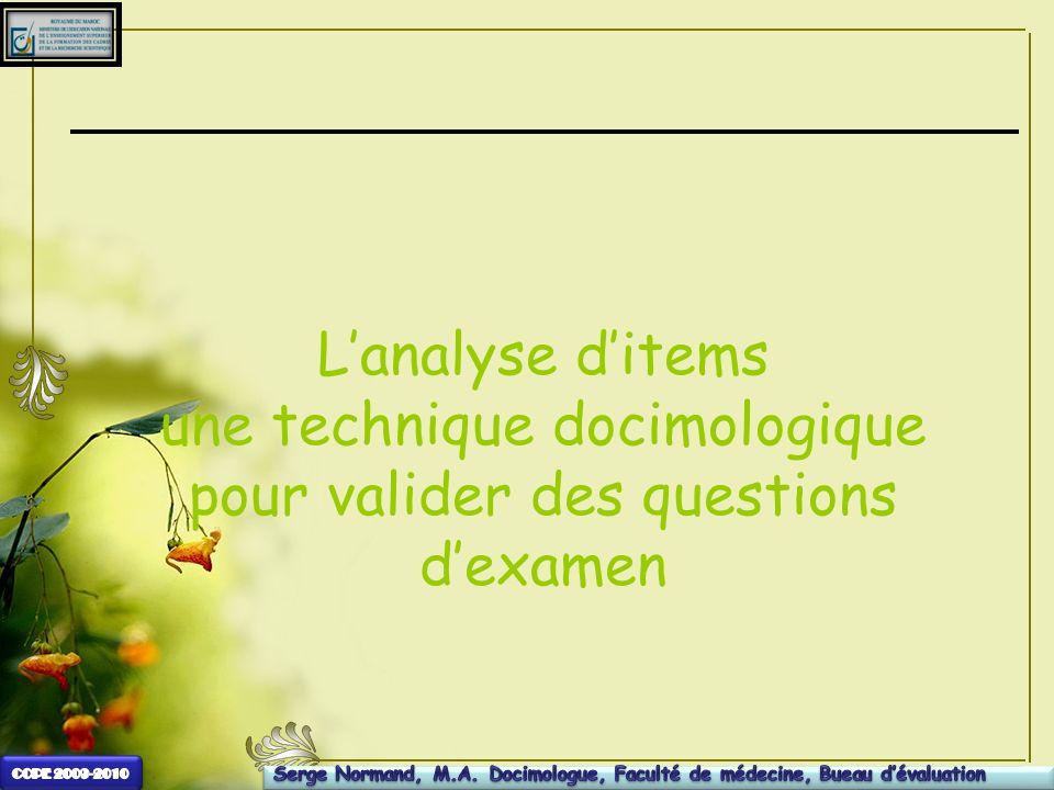 L'analyse d'items une technique docimologique pour valider des questions d'examen