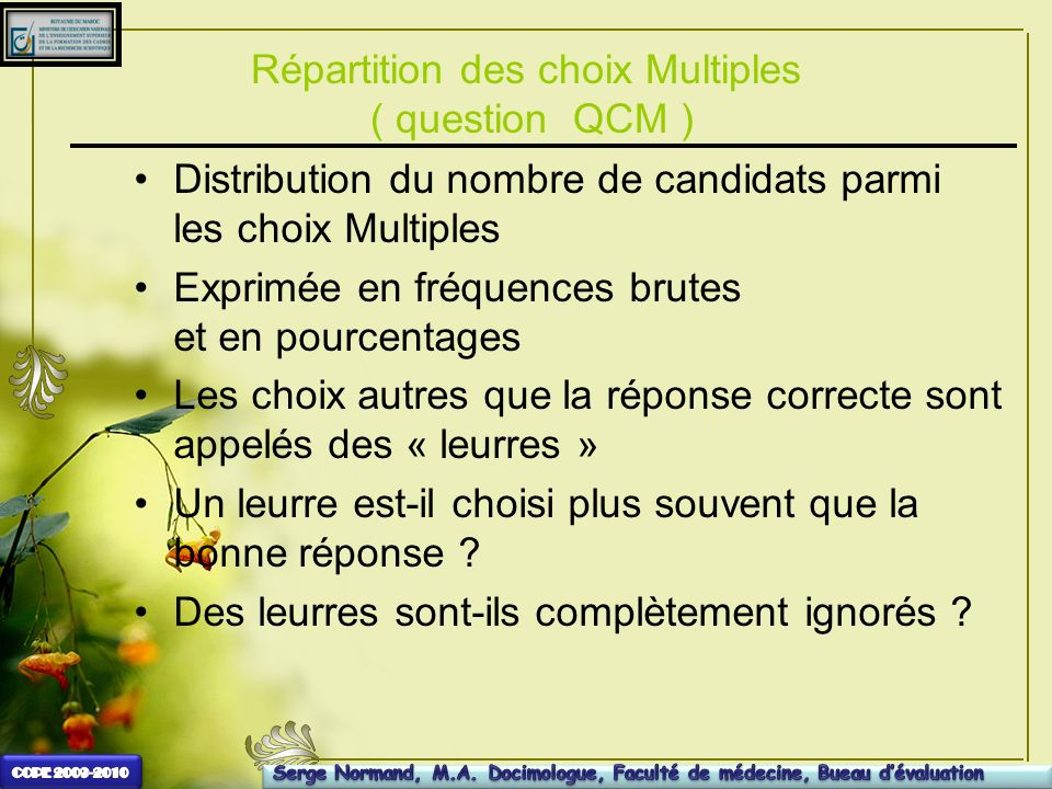 Répartition des choix Multiples ( question QCM )