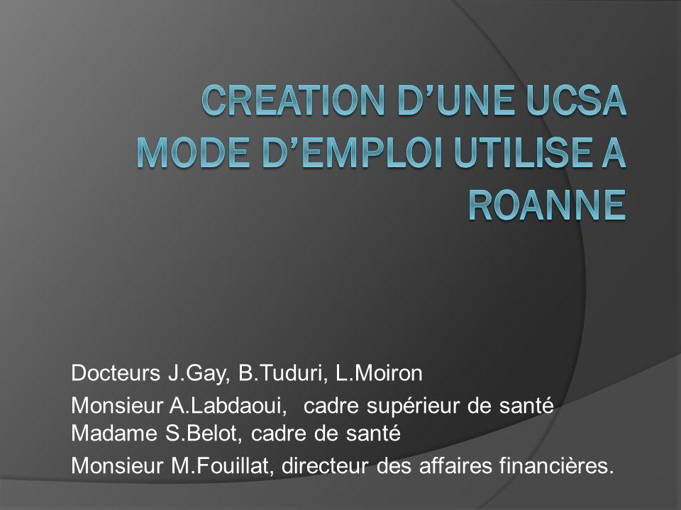 CREATION D'UNE UCSA MODE D'EMPLOI UTILISE A ROANNE