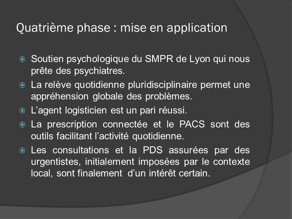 Quatrième phase : mise en application