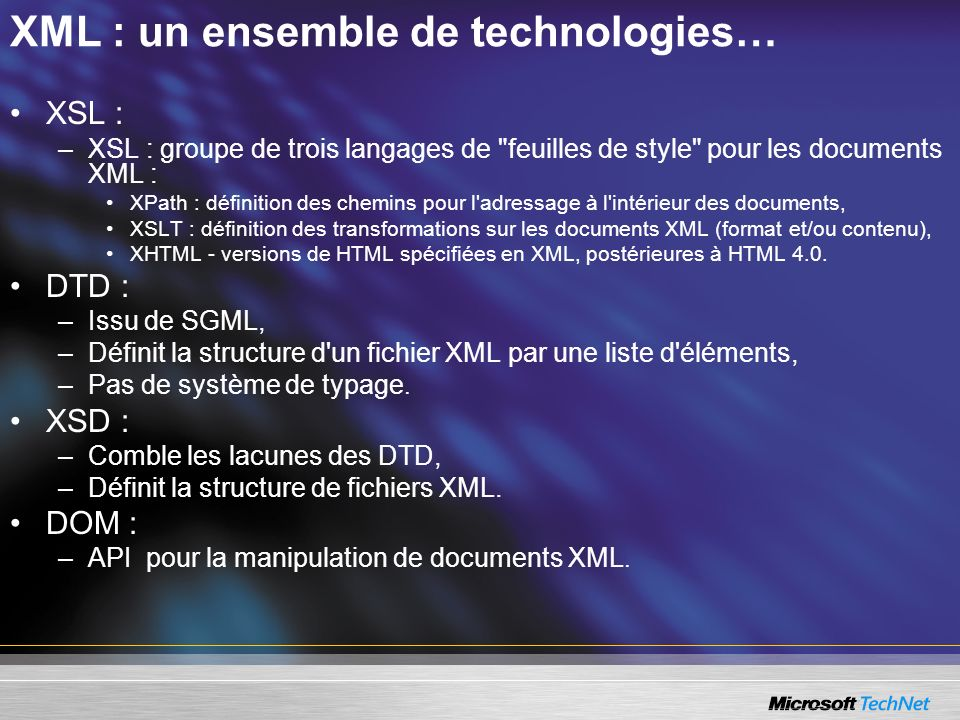 XML : un ensemble de technologies…