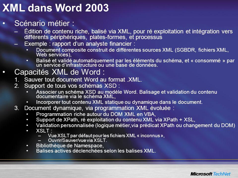 XML dans Word 2003 Scénario métier : Capacités XML de Word :
