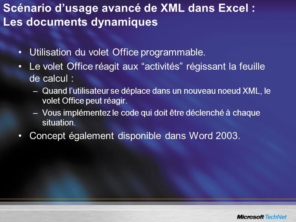 Scénario d'usage avancé de XML dans Excel : Les documents dynamiques