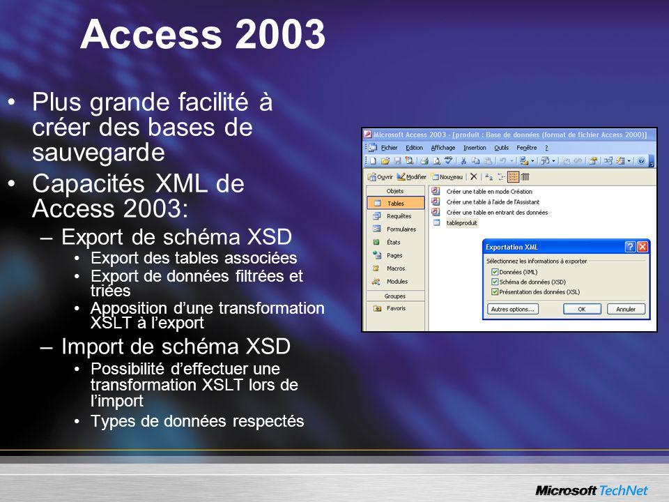 Access 2003 Plus grande facilité à créer des bases de sauvegarde