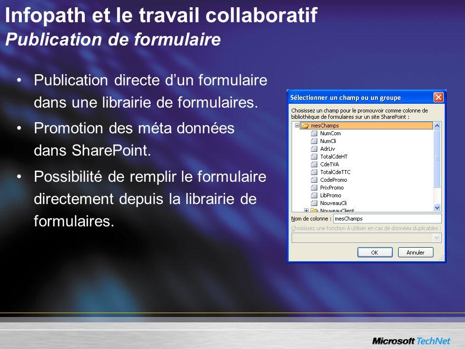 Infopath et le travail collaboratif Publication de formulaire