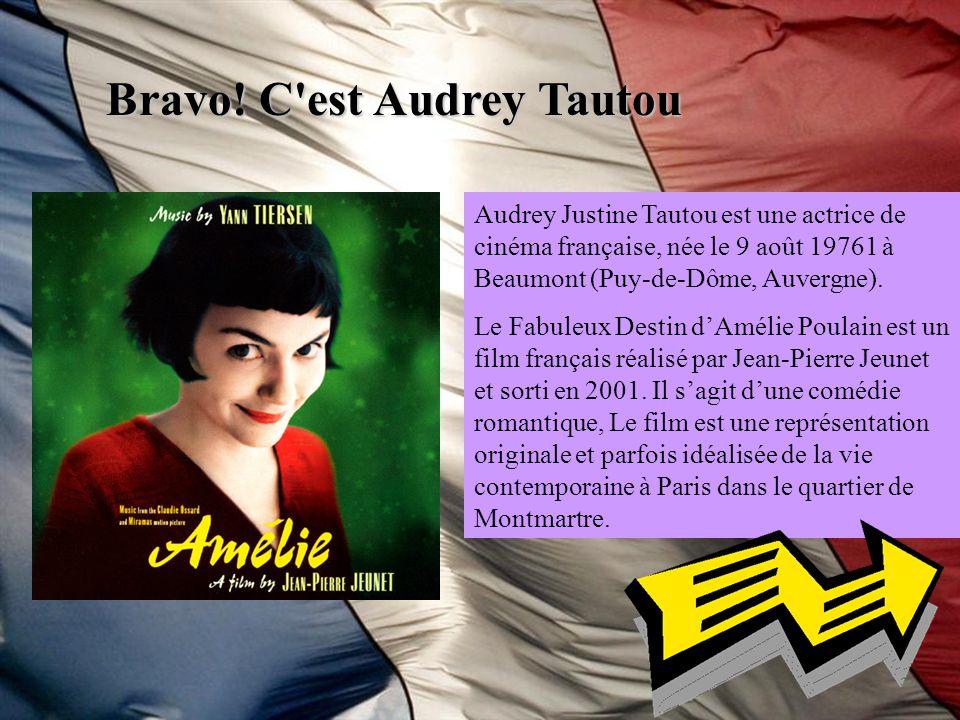 Bravo! C est Audrey Tautou